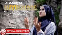 Lirik Lagu Terbaru Ai Khodijah (El Mighwar) - ROHATIL ATHYARU TASYDU