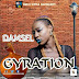 Raggae Dancehall Queen ( DAMSEL) Set To Release New Song #GYRATION On #21June2018