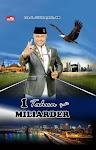 """""""1 Tahun Jadi Miliarder - Drs. H. Juli Irmayanto, MM."""""""