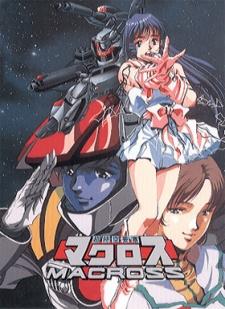 Macross - Choujikuu Yousai Macross | Cho Jiku Yosai Macross | Super Dimensional Fortress Macross | SDF Macross, Robotech (U.S.) (1982)