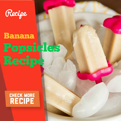 banana popsicles and French Onion Soup Recipe