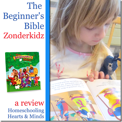The Beginner's Bible from Zonderkidz, a review at Homeschooling Hearts & Minds
