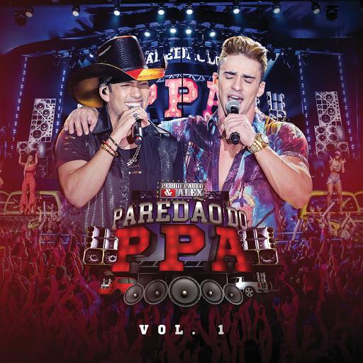 CD Paredão PPA (Ao Vivo) – Pedro Paulo & Alex (2018)