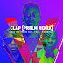 [KL Music] Sess Ft. Falz & Reminisce – Clap (Prblm Remix)