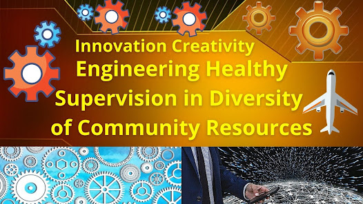 Engineering Healthy Supervision in Diversity of Community Resources