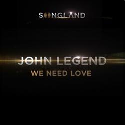 Baixar We Need Love – John Legend em Mp3