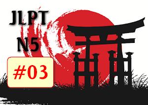 Tự học tiếng Nhật trình độ N5 - Bài 03