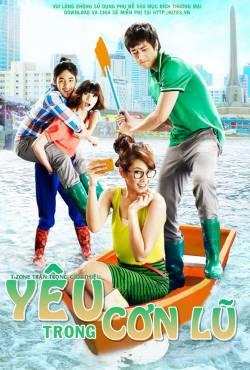 Phim Yêu Trong Cơn Lũ - Rak Aow Yu - Love At First Flood