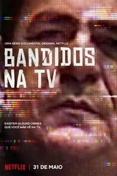 Baixar Série Bandidos na TV 1ª Temporada Torrent Grátis