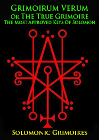 Cover of Solomonic Grimoires's Book Grimoirum Verum Or The True Grimoire The Most Approved Keys Of Solomon