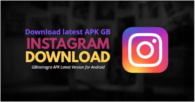 GB Instagram APK (Official) Download Latest Version