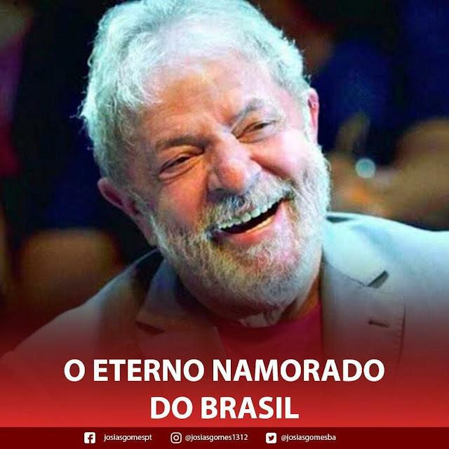 Lula, eterno namorado do Brasil