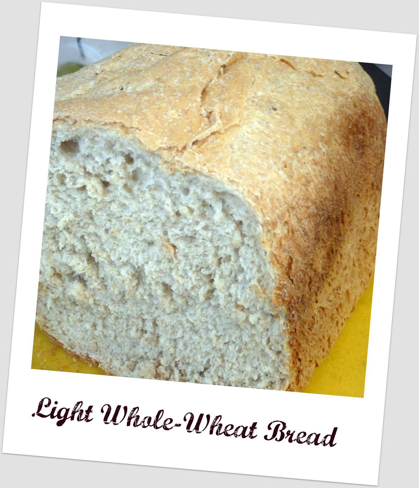 Mostly Food and Crafts: Light Whole-Wheat Bread