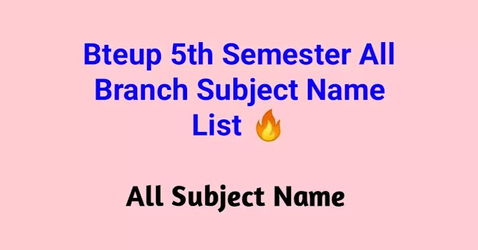 Up Polytechnic 5th Semester All Branch Subject Name List