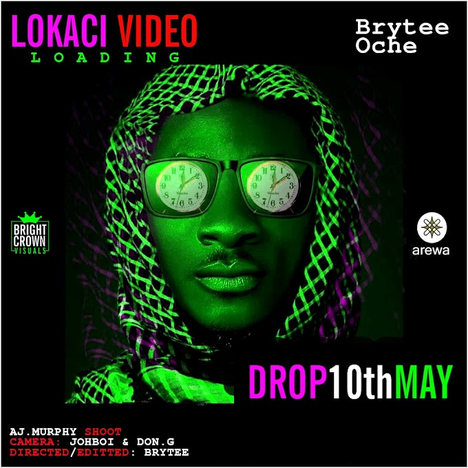 VIDEO: Brytee Oche — Lokaci