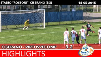 Ciserano - VirtusVecomp - Highlights del 16-05-2015