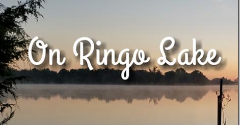On Ringo Lake, Part 4!