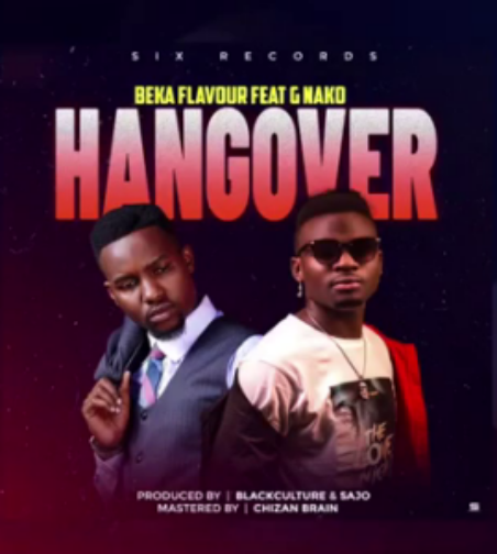 AUIDO | Beka Flavour Ft G. Nako – Hangover | Download New Song