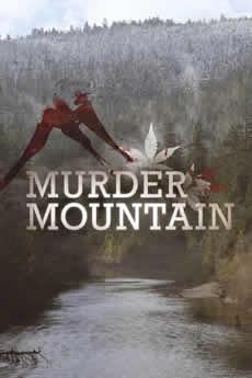 Baixar Série Murder Mountain Welcome to Humboldt County 1ª Temporada Torrent Grátis