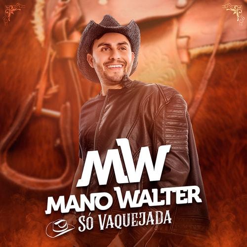 Mano Walter – Só Vaquejada (2018)