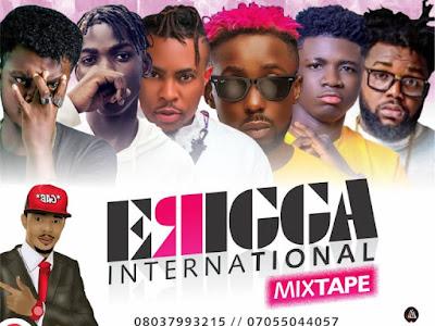 Music : DJ Gab – Erigga International Mixtape