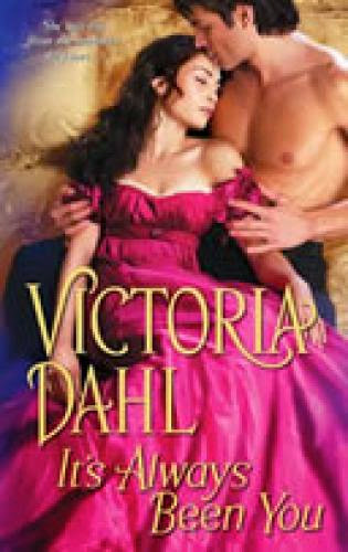Historical Romance Review It Always Been You By Victoria Dahl