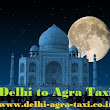 "Visit Agra by Taxi through Yamuna Express Way - ""Taj Mahal"" – Symbol of Love!"