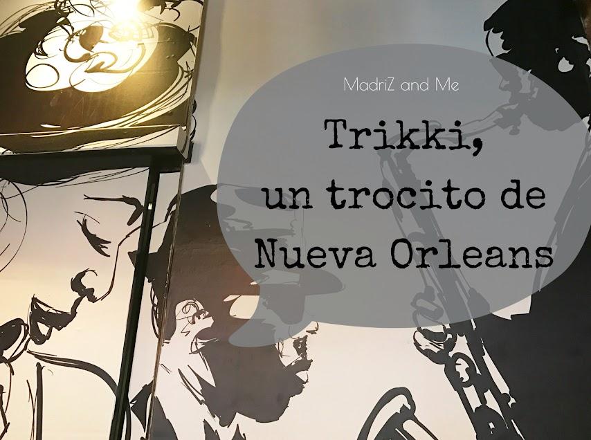 Trikki restaurante de comida de Nueva Orleans en Madrid