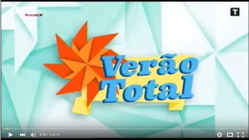 Vídeo – Verão Total – RTP1 – Lamego – 27 de agosto de 2015 – Festas de Nossa Senhora dos Remédios