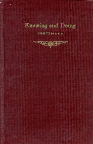 Knowing and Doing, by Dr. P.E. Kretzmann