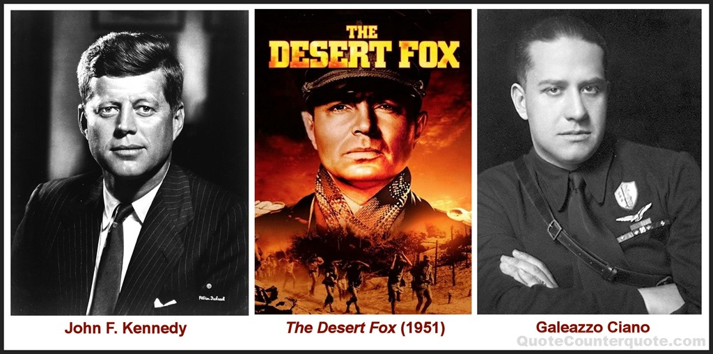[JFK%2C+Desert+Fox%2C+Count+Ciano%5B5%5D]