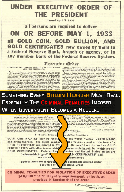 The Executive Order 6102 of 1933 - Bitcoin confiscation