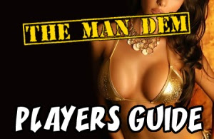 Check out The Man Dem Guide!