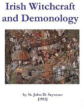 Cover of John Drelincourt Seymour's Book Irish Witchcraft and Demonology OCR Version