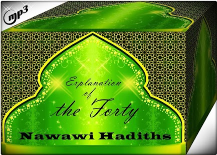 Explanation Of The Forty Nawawi Hadiths Mp3 - náhled