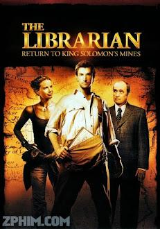 Hành Trình Tìm Kho Báu 2: Trở Về Kho Tàng Vua Solomon - The Librarian 2: Return to King Solomon's Mines (2006) Poster