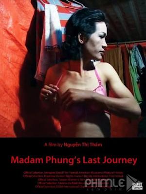 Phim Chuyến Đi Cuối Cùng Của Chị Phụng - Madam Phung's Last Journey (2014)
