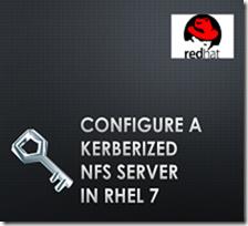 Configure a Kerberized NFS Server in RHEL 7