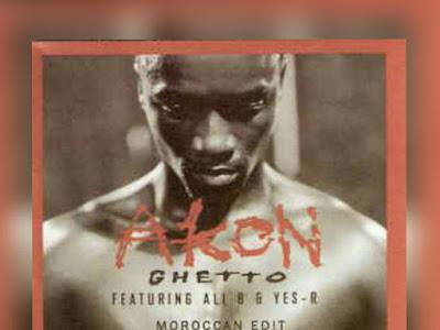 (Music)  Ghetto - Akon (Throwback Songs)