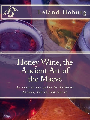 Honey Wine, the Ancient Art of the Maeve