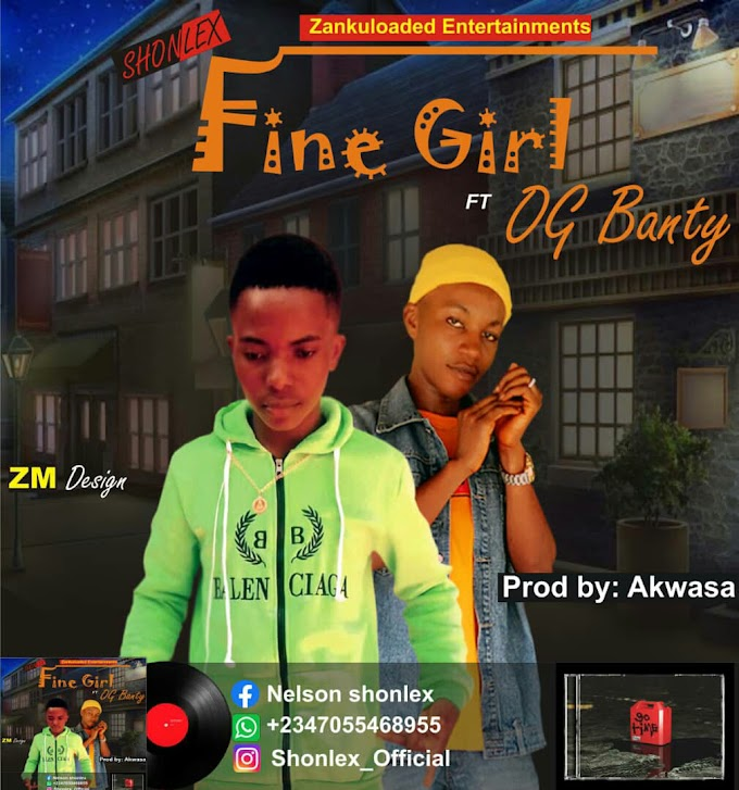 [Mp3]Shonlex X OG Banty-Fine girl