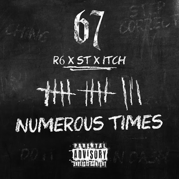 67 - Numerous Times (feat. R6, ST & ITCH) - Single Cover