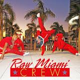Raw Miami CREW Entertainment