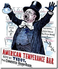 Teddy Roosevelt temperance cartoon-8x6
