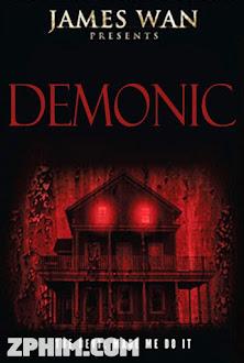 Ngôi Nhà Ma - Demonic (2015) Poster