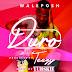 (Audio) Wale Posh - Duro