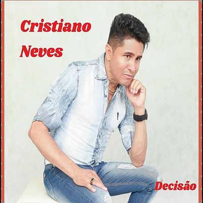 Cristiano Neves - Decisão