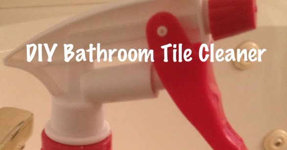 diy bathroom tile cleaner in my empty nest diy bathroom tile cleaner 18145