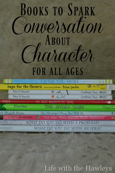 Books to Spark Conversation about Character for All Ages- Life with the Hawleys