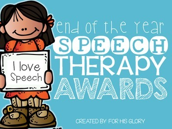 End of the Year Speech Therapy Awards
